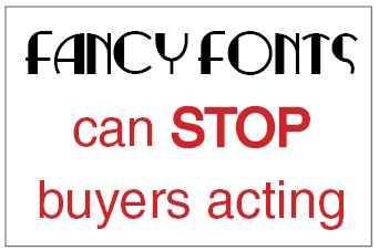 Fancy Fonts can stop buyers acting